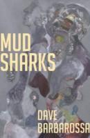 Mud Sharks
