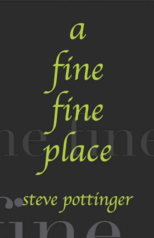 a fine fine place