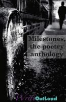 Milestones, the poetry anthology